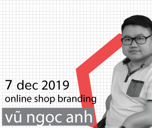Branding Course: Xây dựng uy tín Shop Online